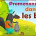 نشيد الاطفال باللغة الفرنسية مترجمة للعربية ( la chanson promenons-nous dans les bois  )