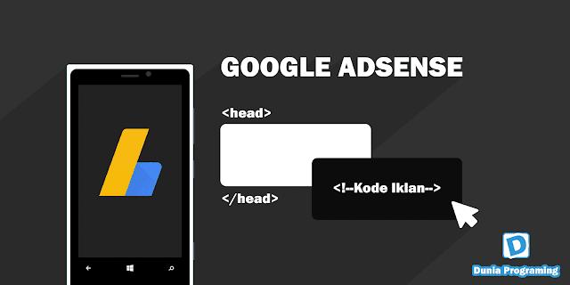 Cara Memasang Kode Google Adsense Terbaru