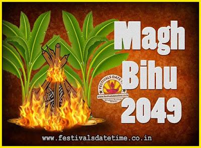 2049 Magh Bihu Festival Date and Time, 2049 Magh Bihu Calendar