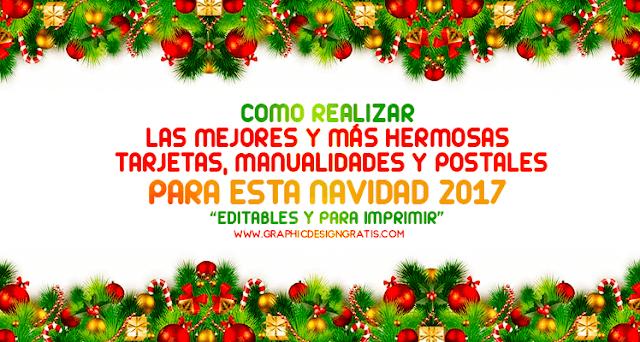Manualidades, frases y tarjetas de navidad 2017 editables para imprimir