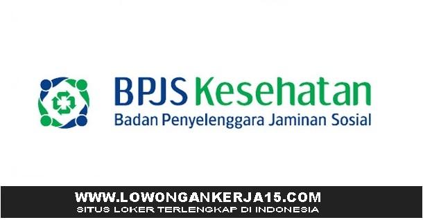 Lowongan Kerja BPJS Kesehatan Besar Besaran