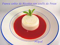 Panna cotta de Ricotta con coulis de Fresas