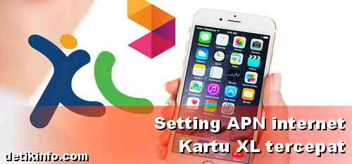 Cara setting APN Internet XL cepat HP android terbaru