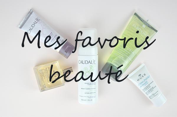 Produits de beauté favoris