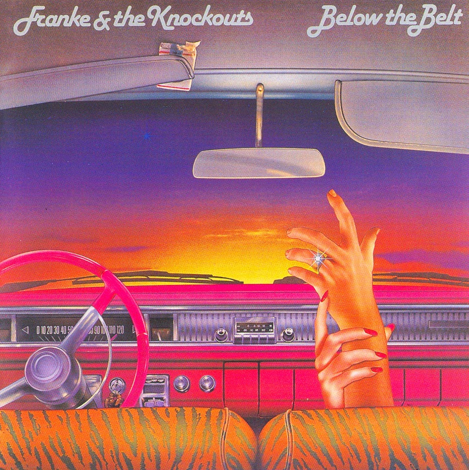 Franke and The Knockouts Below the belt 1982 aor melodic rock