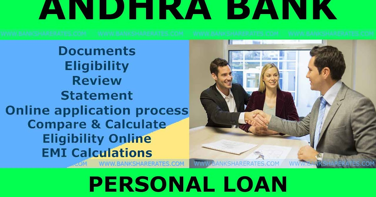 Andhra Bank Personal Loan Interest Rate July 2017 - @ 11.50%   Documents   Eligibility   Review ...