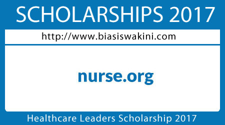 Healthcare Leaders Scholarship 2017