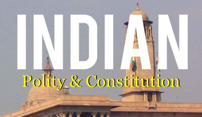 Indian Polity and Constitution Notes