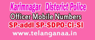 Karimnagar District Police Office Mobile Numbers in Telangana State