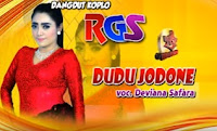 Download - DUDU JODONE mp3 ( Deviana Safara ) Koplo RGS