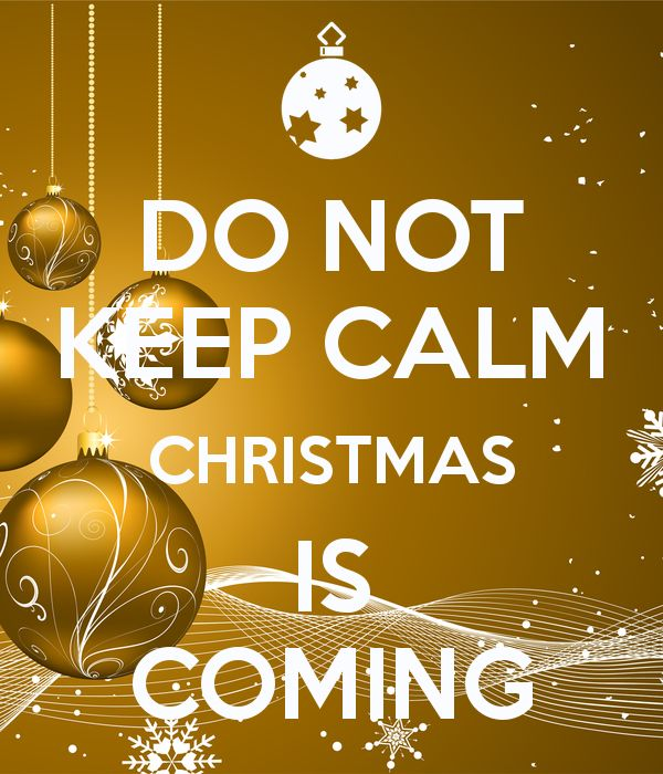 Keep Calm Christmas Is Coming.Learn English With Fun And Christmas Is Coming