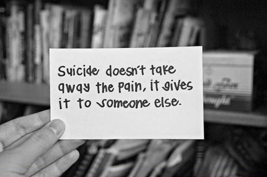 Suicide Quotes: Dont Commit Suicide Quotes. QuotesGram