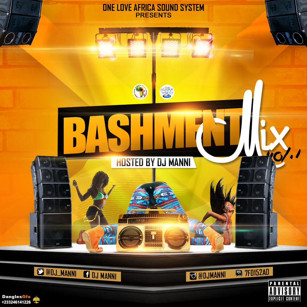 Dj Manni - Bashment Mix Vol,1, Mixtape Cover Designed By Dangles