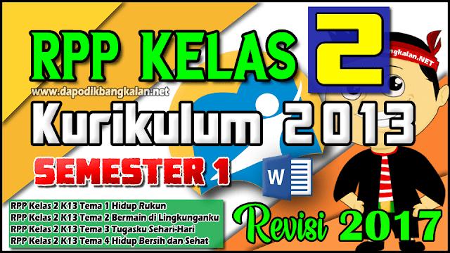 RPP K13 Kelas 2 Revisi 2017 Tema 1 - 4 subtema 1 - 4