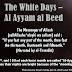 Ayyam al Beed (The White Days)