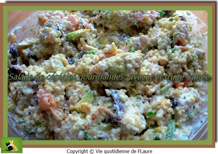 Vie quotidienne de FLaure: Salade de céréales gourmandes, avocat et truite fumée