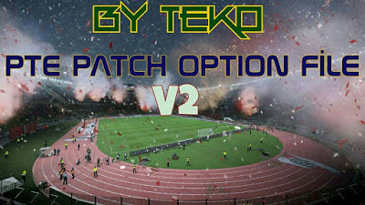 Option file PES 2016 untuk PTE Patch 6.0 Only update 5-09-2016