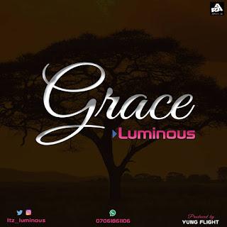 Music : Luminous - Grace