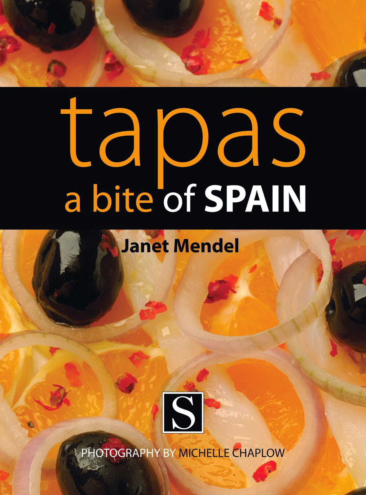 My Cookbook Tapas A Bite Of Spain With Photographs By Michelle Chaplow Has Whole Chapter On How To Plan Party Including Tips And Complete
