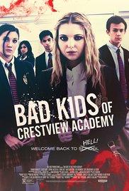 Watch Bad Kids of Crestview Academy Online Free 2017 Putlocker