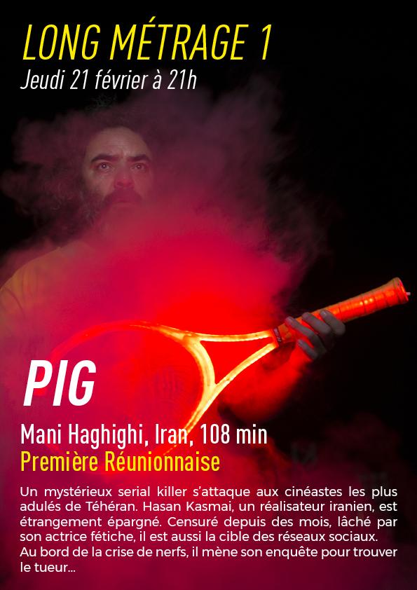 Long Métrage 1 :  Pig
