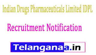 Indian Drugs Pharmaceuticals Limited IDPL Recruitment Notification 2017