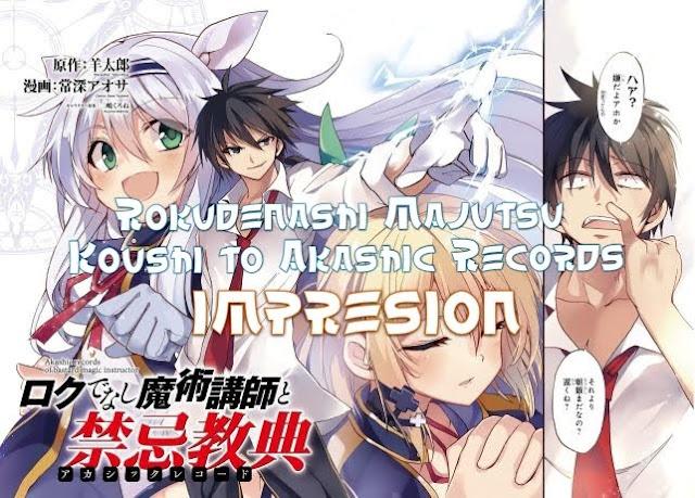 "Rokudenashi Majutsu Koushi to Akashic Records [PRIMERA IMPRESIÓN] ""HAREM"""