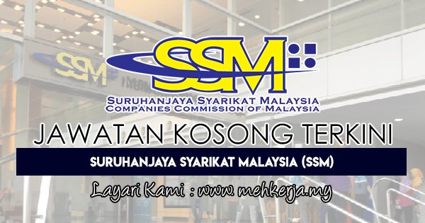 Jawatan Kosong Terkini 2018 di Suruhanjaya Syarikat Malaysia (SSM)