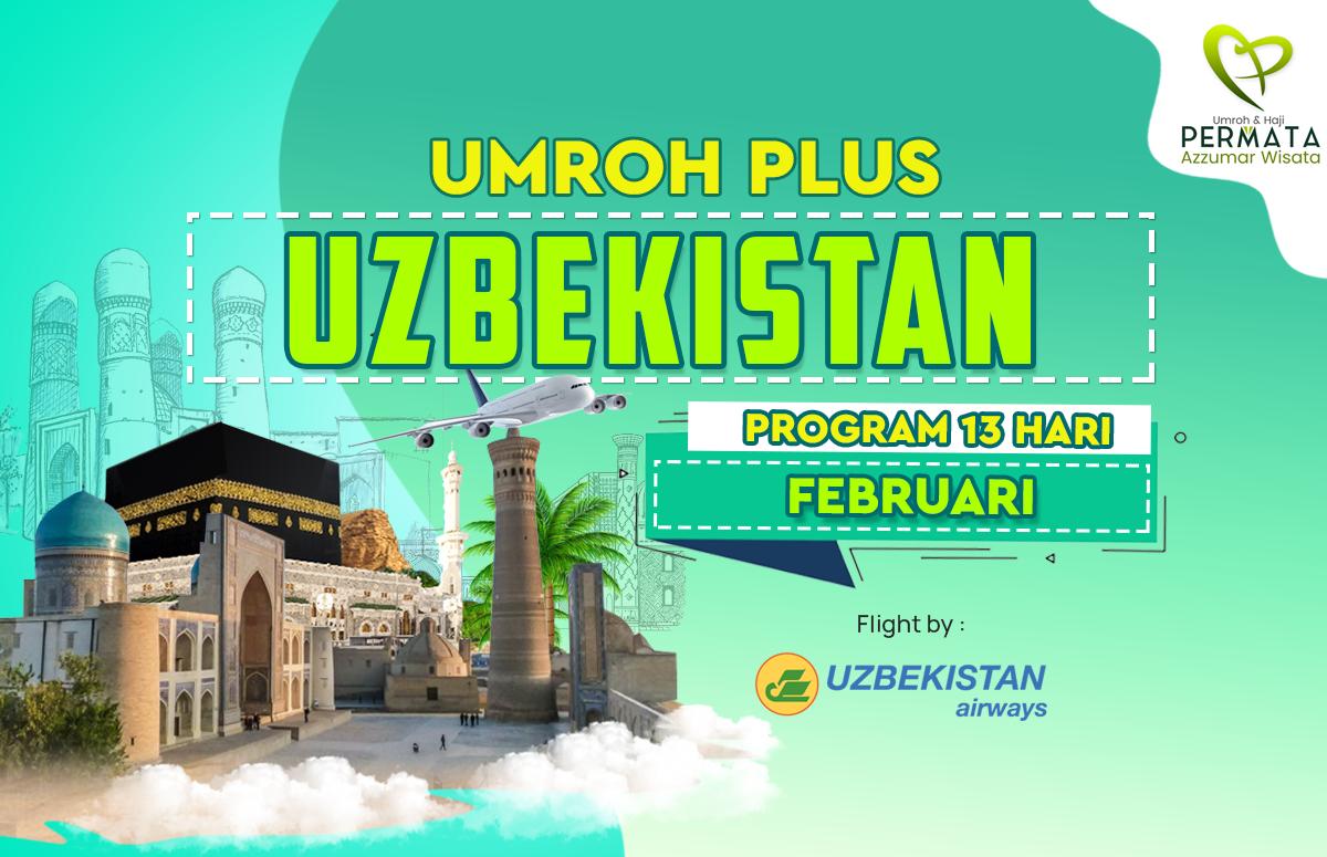 Promo Paket Umroh plus uzbekistan Biaya Murah Jadwal Bulan februari