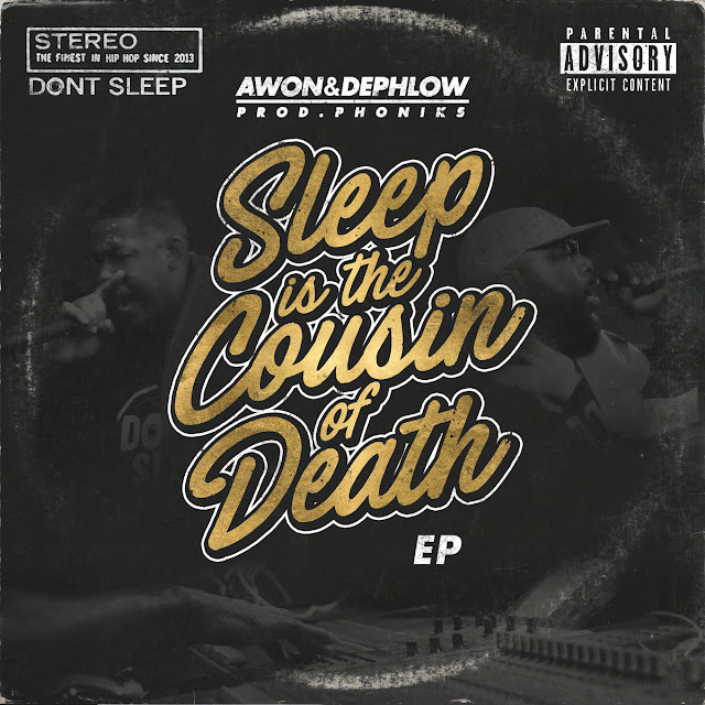 Awon & Dephlow 'Sleep Is The Cousin of Death' EP Produced by Phoniks