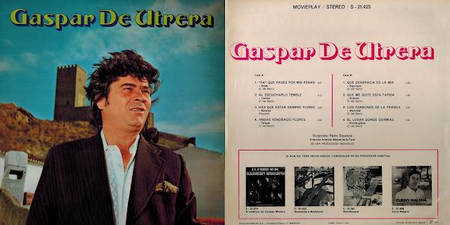 GASPAR DE UTRERA, PEDRO ESCALONA LP MOVIEPLAY 1972 PRIMER LAGA DURACIÓN DEL CANTAOR