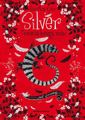 """Silver. Trzecia księga snów"", K. Gier,"