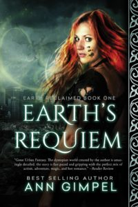 Earth's Requiem (Earth Reclaimed 1) by Ann Gimpel