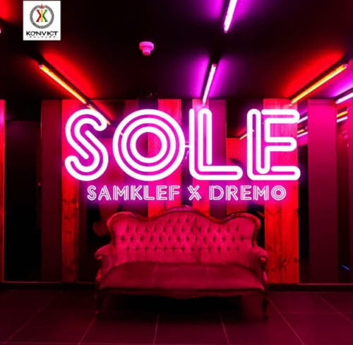 "Samklef x Dremo – ""Sole-www.mp3made.com.ng"