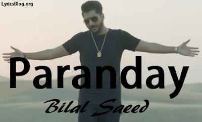 Paranday Lyrics - Bilal Saeed