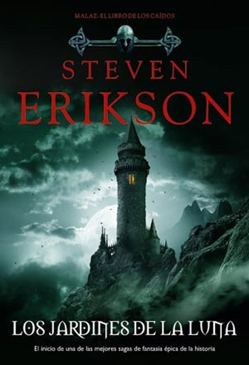 Los jardines de la luna – Erikson Steven