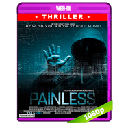 Painless (2017) WEB-DL 1080p Audio Dual Latino-Ingles