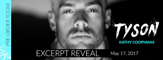 Tyson by Kathy Coopmans Excerpt Reveal