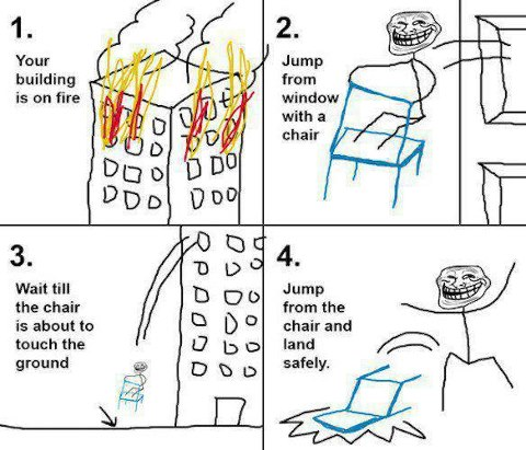 Use this technic while your building is on fire