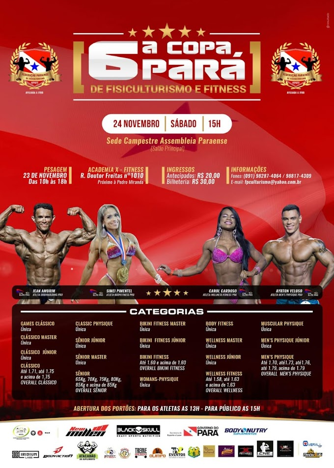 EVENTO FITNESS DESTAQUE: 6ª Copa Pará de Fisiculturismo e Fitness