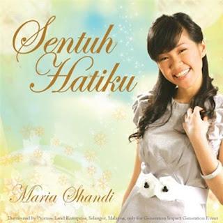 Maria Shandi - Sentuh Hatiku on iTunes