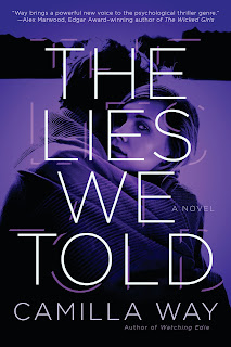 All about The Lies We Told by Camilla Way