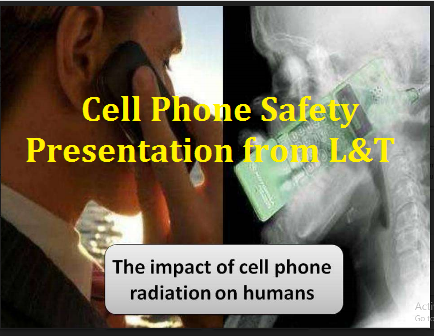 Cell Phone Safety Presentation from L&T Cell Phone Safety Presentation from L&T | Cell Phones - Safety Training PowerPoint Presentations | Cell Phone Safety Presentations - Natural Health Strategies | Cell Phone Safety - SlideShare | Cell Phone Safety - By : Larsen & Toubro Limited - SlideShare | Cell Phone Safety | PPT – Cell Phone Safety PowerPoint presentation This PPT contains complete information on how does the thermal effect of cell phones will effect the human body. The impact of cell phones radiation on humans. The considerations or precautions you have to follow or take while using cell phones./2017/12/cell-phone-safety-presentation-from-LandT-the-impact-of-cell-phones-radiation-on-humans.html