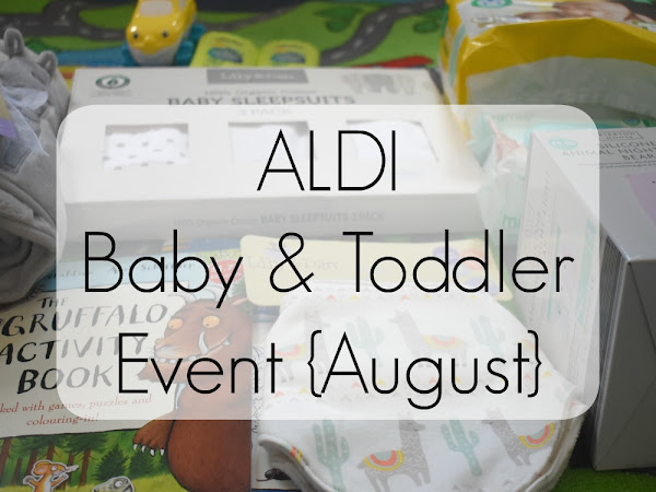 ALDI Baby And Toddler Event - August 2018