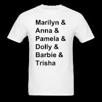 Marilyn & Anna & Pamela & Dolly & Barbie & Trisha t-shirt   PYGOD.COM