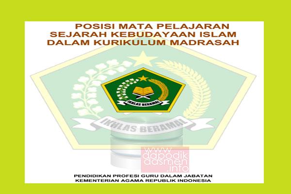 Materi PPG Kemenag Mata Pelajaran SKI (Sejarah Kebudayaan Islam)