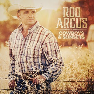 Roo Arcus-Cowboys And Sunsets 2015