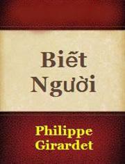 Biết Người - Philippe Girardet