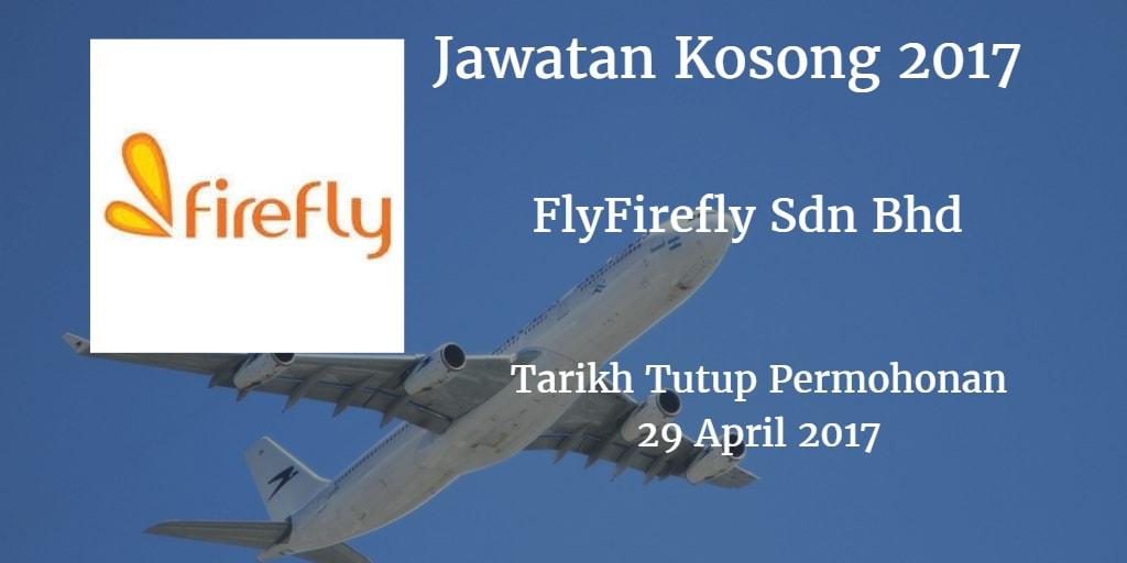 Jawatan Kosong FlyFirefly Sdn Bhd 29 April 2017