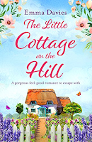The Little Cottage on The Hill by Emma Davies, romance, chick lit, literature, fiction